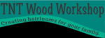TNT Wood Workshop